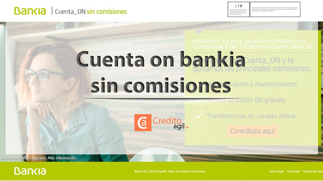 No tendras que Cuenta On Bankia domiciliar recibos